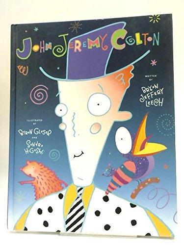 John Jeremy Colton: Leech, Bryan Jeffery,