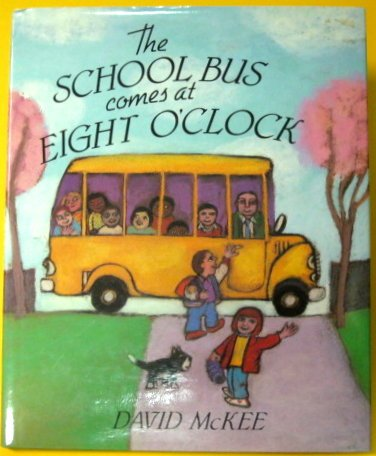 9781562826628: The School Bus Comes at Eight O'Clock