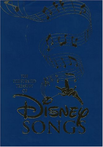Illustrated Treasury of Disney Songs: Walter Elias Disney;