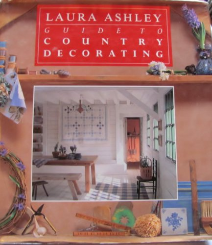 9781562827458: Laura Ashley Guide to Country Decorating