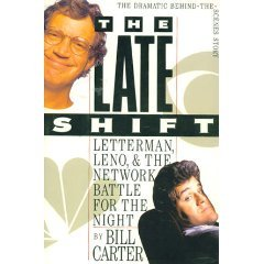 The Late Shift: Letterman, Leno, and the Network Battle for the Night (1562827545) by Bill Carter