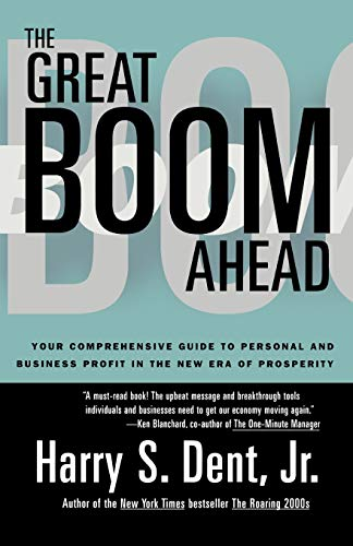 9781562827588: Great Boom Ahead: Your Comprehensive Guide to Personal and Business Profit in the New Era of Prosperity