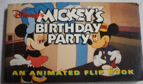 9781562827724: Mickey's Birthday Party Pb Disney: An Animated Flip Book