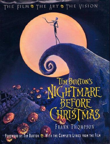 9781562827748: Tim Burton's Nightmare Before Christmas: The Film, the Art, the Vision