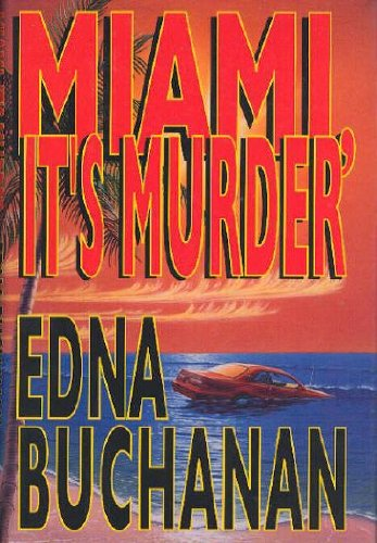 MIAMI, IT'S MURDER: Buchanan, Edna.