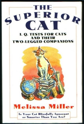 SUPERIOR CAT : I.Q. TESTS FOR CATS AND T