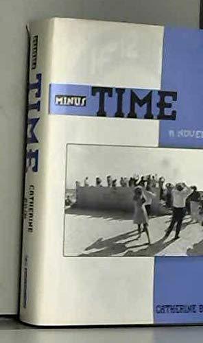 9781562828813: Minus Time A Novel