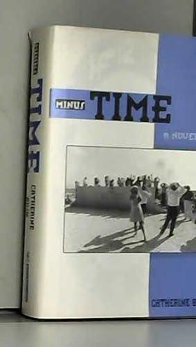 9781562828813: Minus Time: A Novel