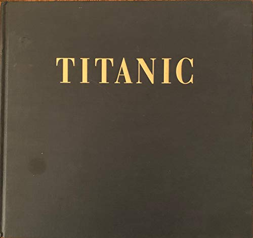 9781562829186: Titanic:An Illustrated History