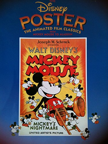 9781562829247: The Disney Poster: The Animated Film Classics from Mickey Mouse to Aladdin (Disney Editions Deluxe (Film))