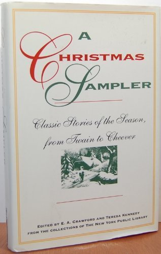 9781562829339: Christmas Sampler: Classic Stories of the Season, From Twain to Cheevers (New York Public Library Book)