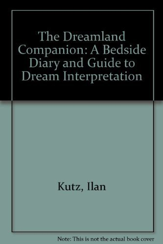 Dreamland Companion: A Bedside Diary and Guide to Dream Interpretation