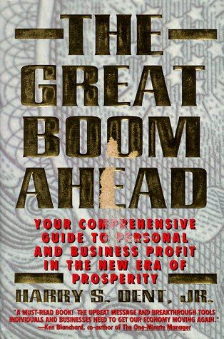 9781562829438: The Great Boom Ahead: Your Comprehensive Guide to Personal and Business Profit in the New Era Prosperity