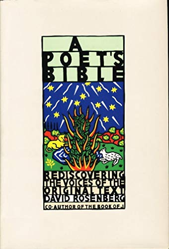 A Poet's Bible: Rediscovering the Voices of the Original Text