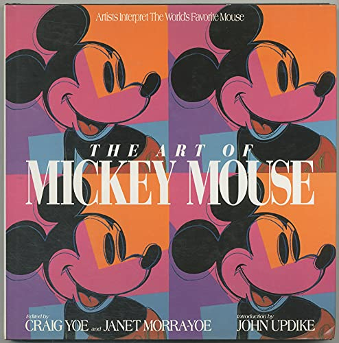 9781562829940: The Art of Mickey Mouse: Artists Interpret The World's Favorite Mouse