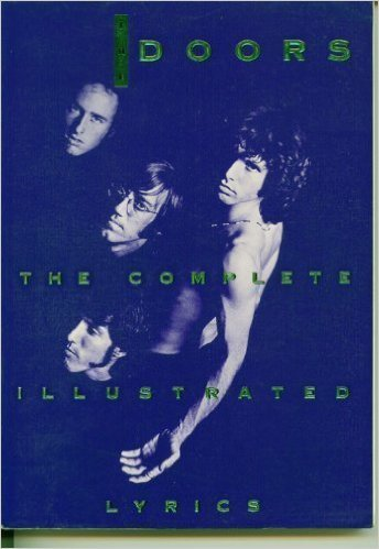 The Doors: The Complete Illustrated Lyrics: Sugerman, Danny