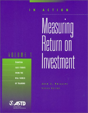9781562860080: Measuring Return on Investment, Volume 1 (In Action) (In Action Series)