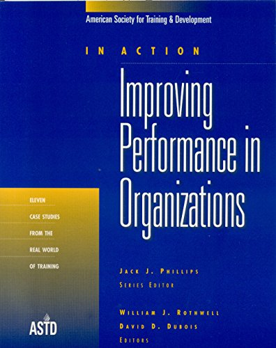 9781562861001: Improving Performance in Organizations (In Action Case Study Series)