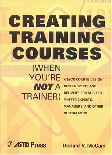 9781562861148: Creating Training Courses