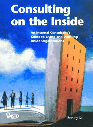 9781562861315: Consulting on the Inside: An Internal Consultant's Guide to Living and Working Inside Organizations