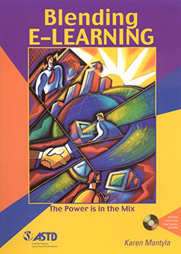 Blending E-Learning Format: AudioCD: Mantyla, Karen