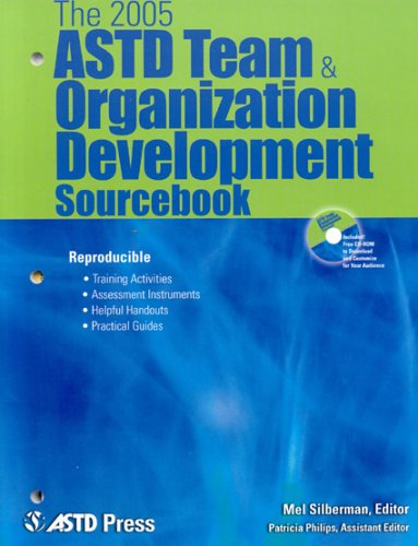 The 2005 ASTD Team and Organizational Development Sourcebook (Paperback): Mel Silberman