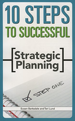 9781562864576: 10 Steps to Successful Strategic Planning