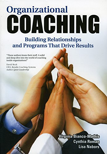 Organizational Coaching: Building Relationships Programs That Drive Results (Paperback): Virginia ...