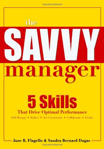9781562865320: The Savvy Manager: Skills That Drive Optimal Performance: 5 Skills That Drive Optimal Performance