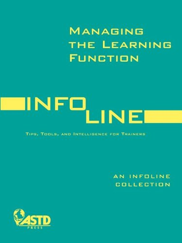 9781562865405: Managing the Learning Function: An Infoline Collection
