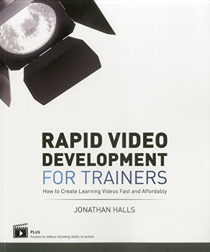 9781562868116: Rapid Video Development for Trainers: How to Create Learning Videos Fast and Affordably