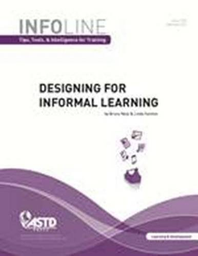9781562868321: 29: Designing for Informal Learning