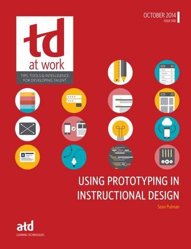 9781562869601: Using Prototyping in Instructional Design (TD at Work)