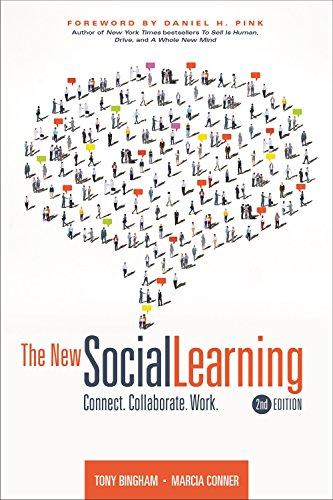 The New Social Learning 2nd Edition: Tony Bingham; Marcia Conn