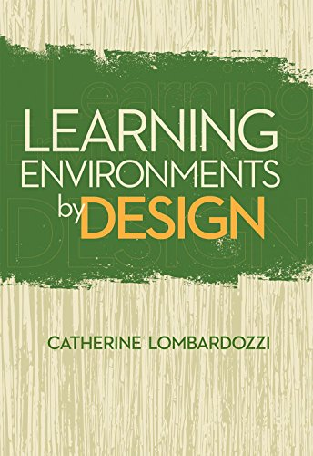 Learning Environments by Design: Catherine Lombardozzi