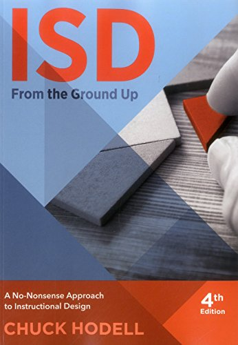 9781562869984: ISD From The Ground Up: A No-Nonsense Approach to Instructional Design