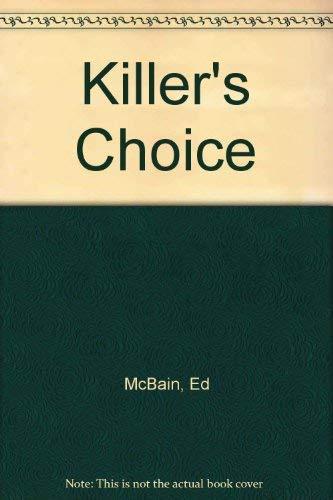 Killer's Choice: McBain, Ed