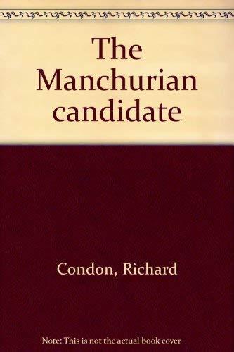 The Manchurian candidate: Condon, Richard