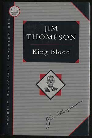 King Blood (Armchair Detective Library): Jim Thompson; Introduction-James
