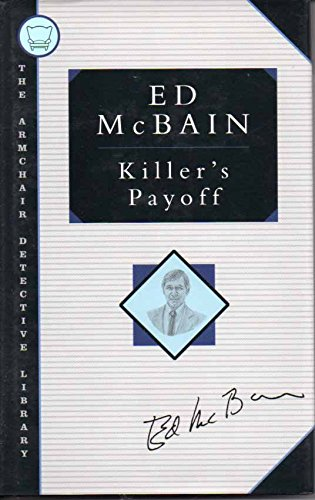 9781562870546: Killer's Payoff : an 87th Precinct Mystery: The Armchair Detective Library