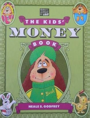 The Kid's Money Book (1562880020) by Godfrey, Neale S.