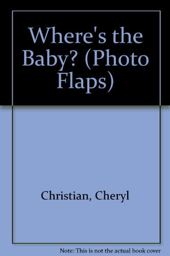 9781562881283: Where's the Baby? (Photo Flaps)