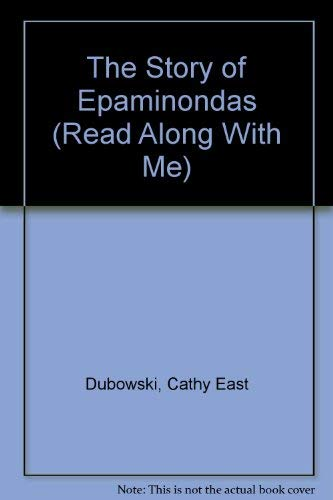 The Story of Epaminondas (Read Along With Me): Cathy East Dubowski