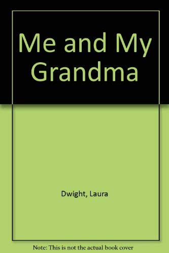 Me and My Grandma: Dwight, Laura