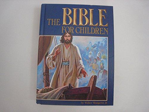 The Bible for Children: Wangerin, Walter