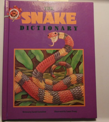 9781562882082: The Snake Dictionary (Eye on Nature)