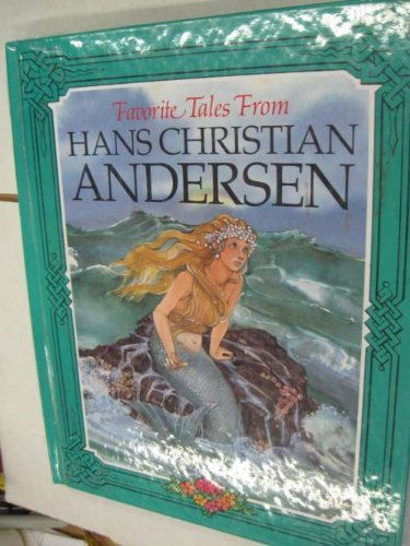 9781562882532: Favorite Tales from Hans Christian Andersen