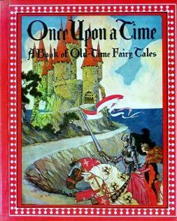 9781562882563: Once upon a Time: A Book of Old-Time Fairy Tales