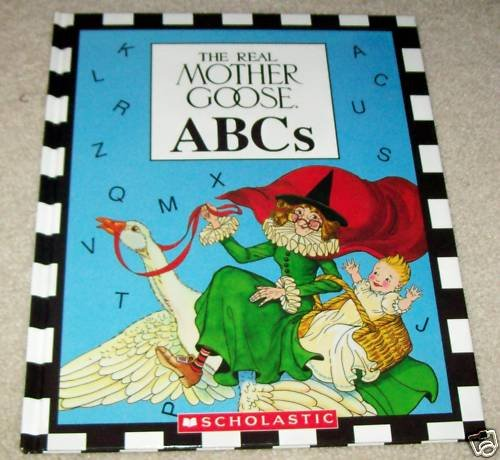 9781562883034: The Real Mother Goose ABC's
