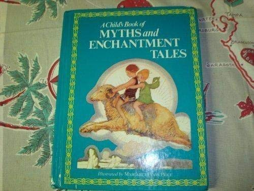 9781562883959: A Child's Book of Myths and Enchantment Tales